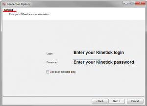 Enter your Kinetick account information into the IQFeed details screen
